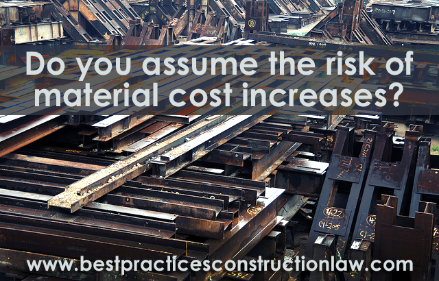 Who Assumes The Risk Of Material Cost Increases? As Always, It Depends!